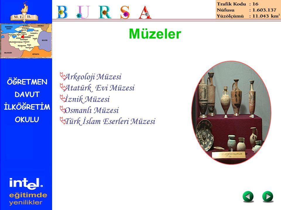 Müzeler Arkeoloji Müzesi Atatürk Evi Müzesi İznik Müzesi