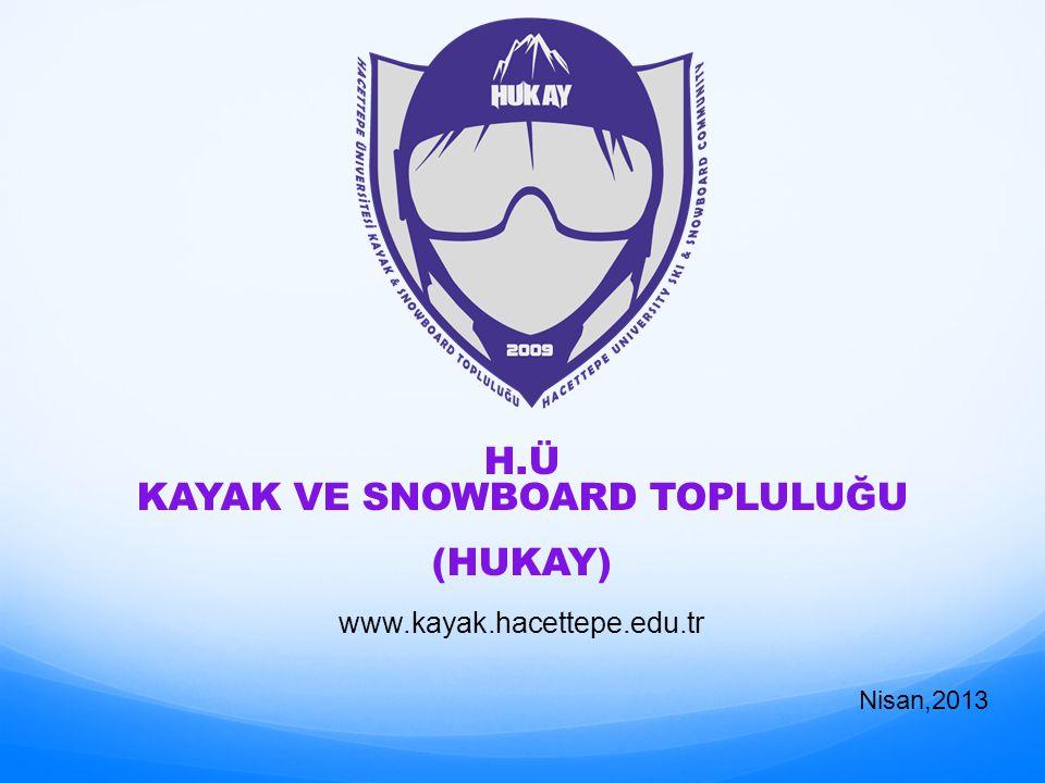 H.Ü KAYAK VE SNOWBOARD TOPLULUĞU