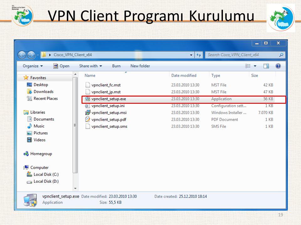 VPN Client Programı Kurulumu
