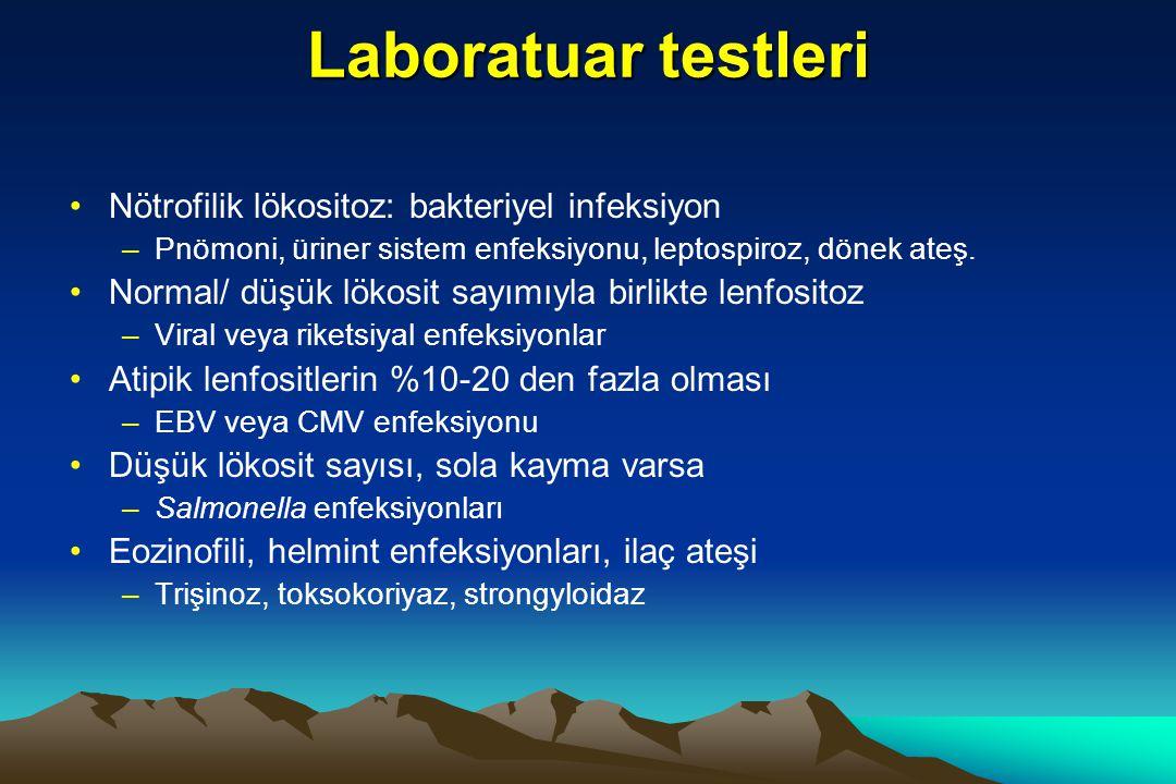 Laboratuar testleri Nötrofilik lökositoz: bakteriyel infeksiyon