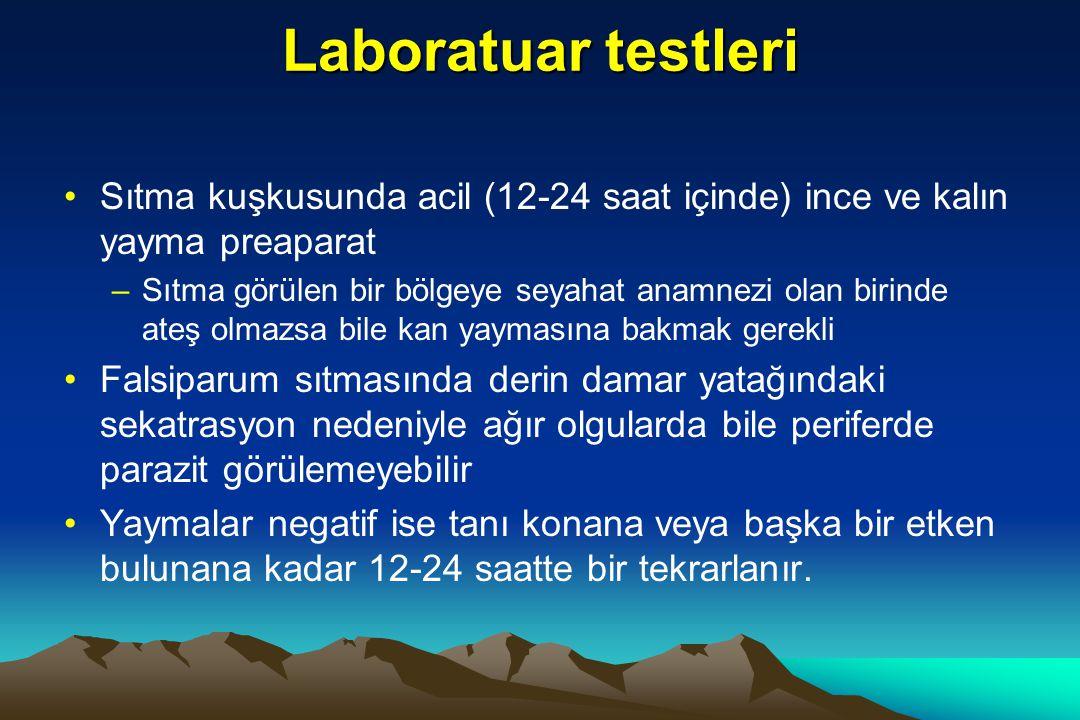 Laboratuar testleri Sıtma kuşkusunda acil (12-24 saat içinde) ince ve kalın yayma preaparat.