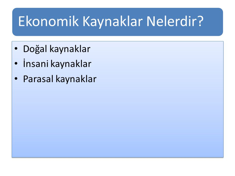 Ekonomik Kaynaklar Nelerdir
