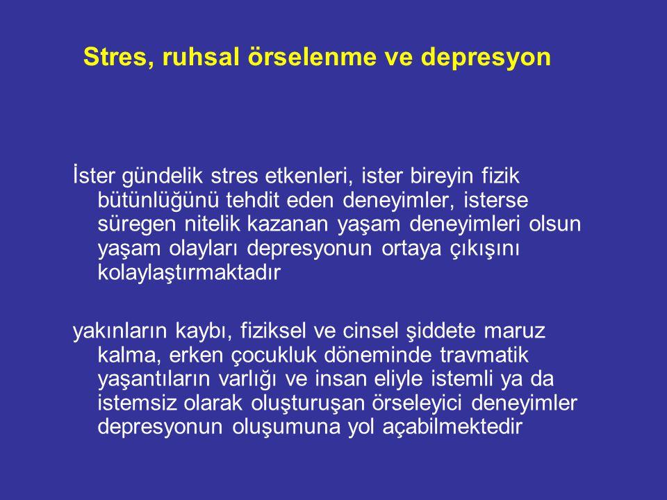 Stres, ruhsal örselenme ve depresyon