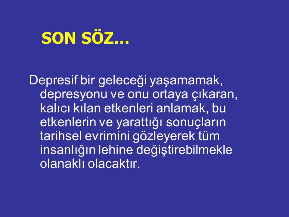 SON SÖZ…
