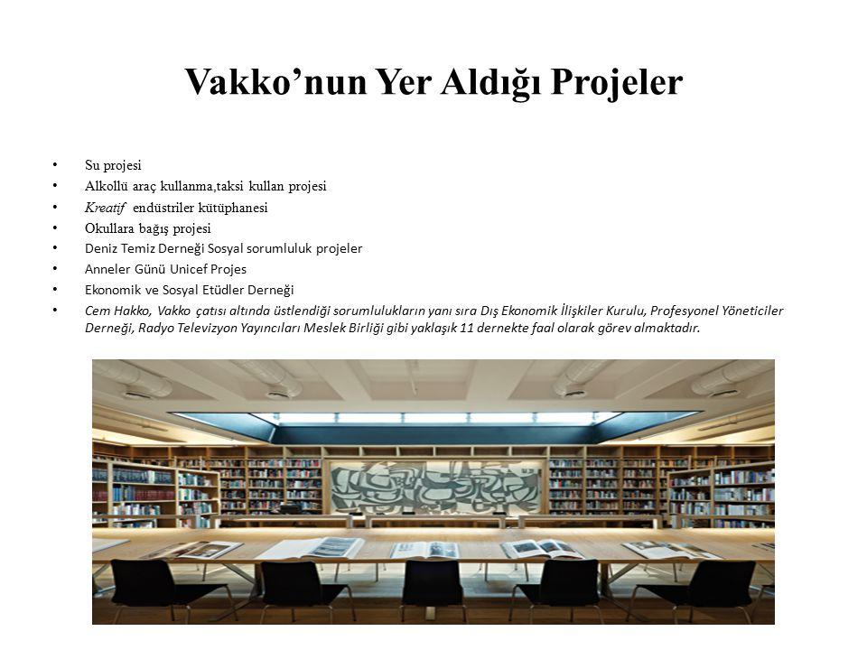 Vakko'nun Yer Aldığı Projeler