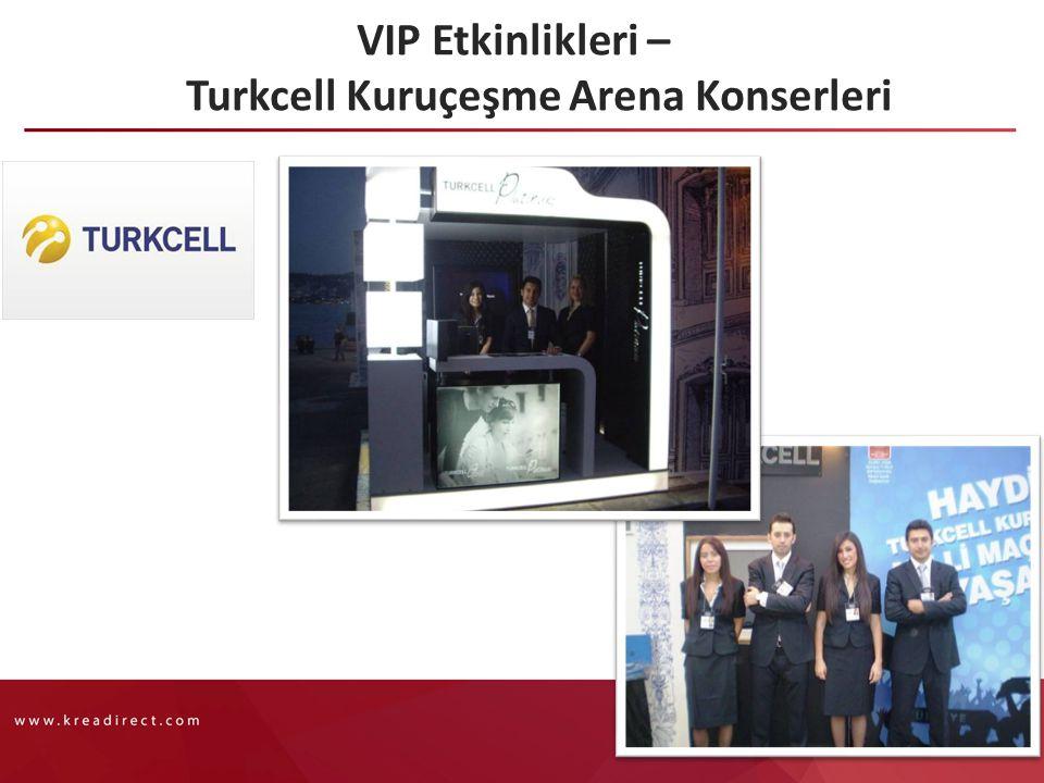 VIP Etkinlikleri – Turkcell Kuruçeşme Arena Konserleri