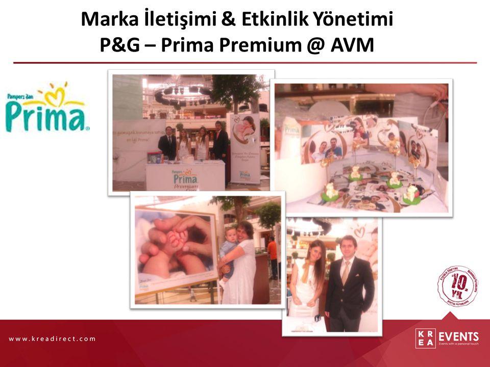 Marka İletişimi & Etkinlik Yönetimi P&G – Prima Premium @ AVM