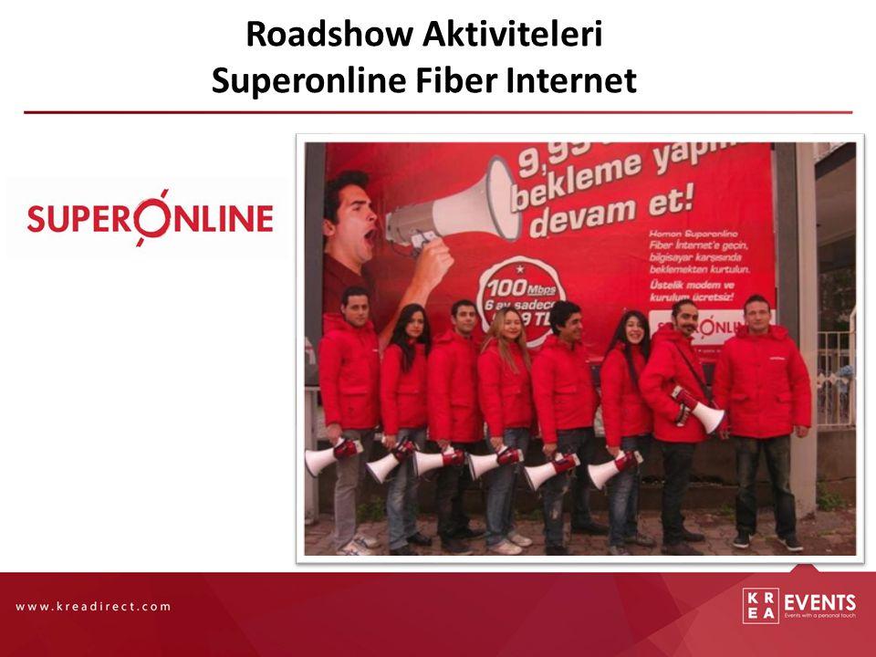Roadshow Aktiviteleri Superonline Fiber Internet