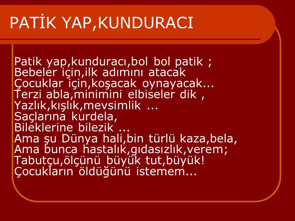 PATİK YAP,KUNDURACI