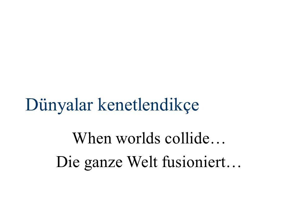 Die ganze Welt fusioniert…