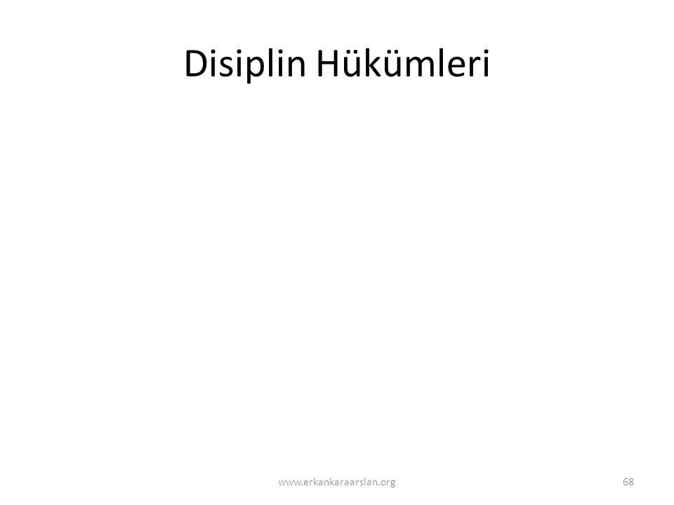 Disiplin Hükümleri www.erkankaraarslan.org