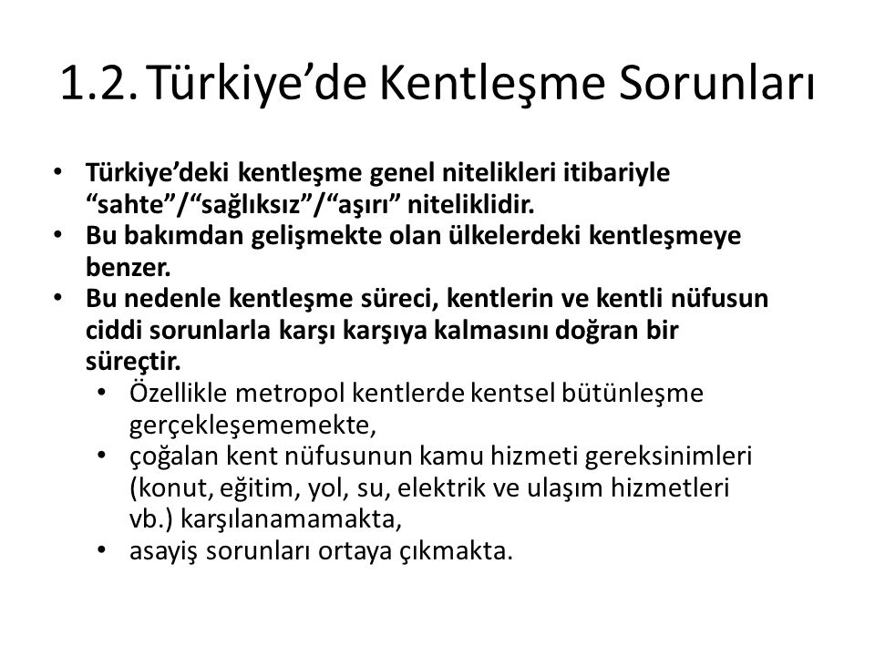 1.2. Türkiye'de Kentleşme Sorunları