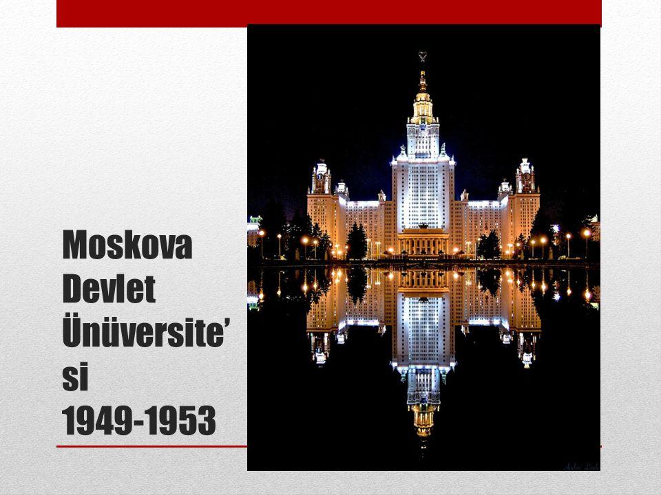 Moskova Devlet Ünüversite'si 1949-1953