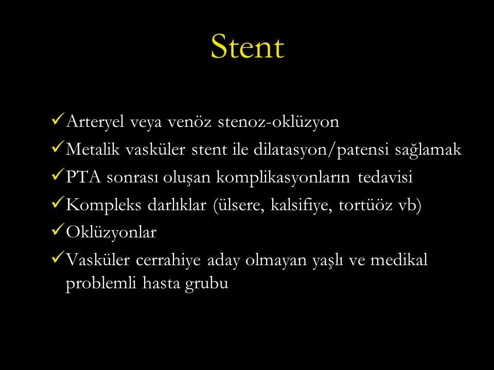 Stent Arteryel veya venöz stenoz-oklüzyon