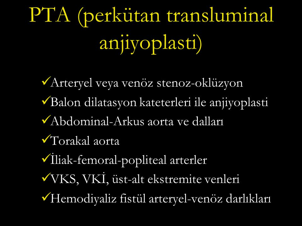 PTA (perkütan transluminal anjiyoplasti)