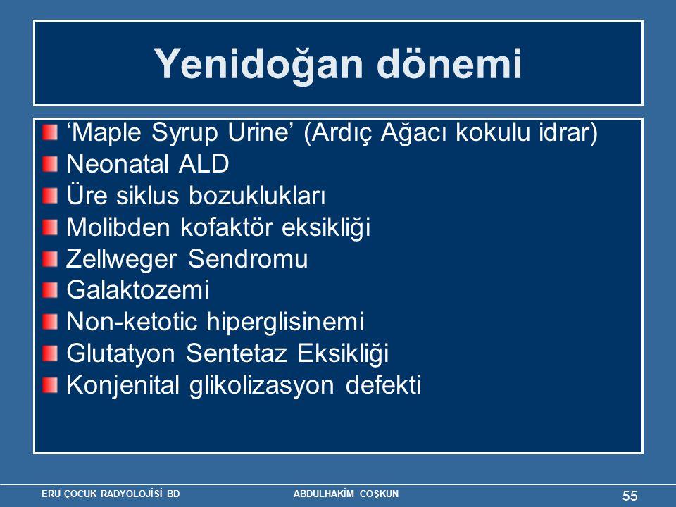 Yenidoğan dönemi 'Maple Syrup Urine' (Ardıç Ağacı kokulu idrar)