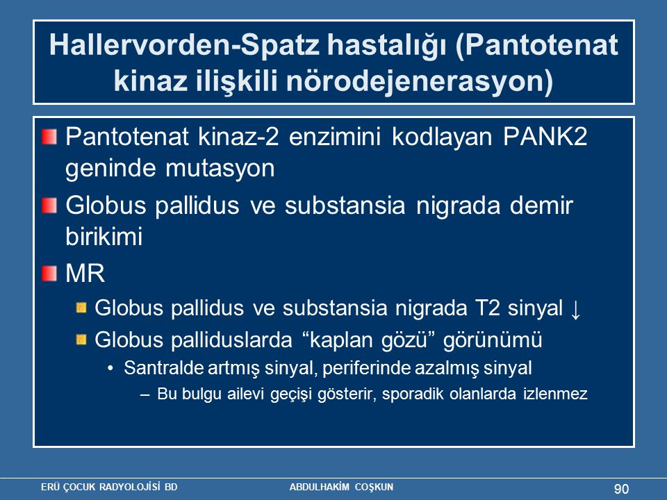 Hallervorden-Spatz hastalığı (Pantotenat kinaz ilişkili nörodejenerasyon)