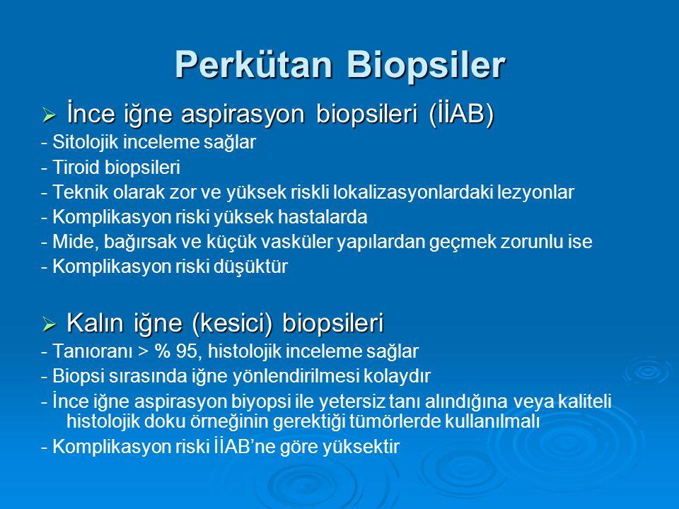Perkütan Biopsiler İnce iğne aspirasyon biopsileri (İİAB)