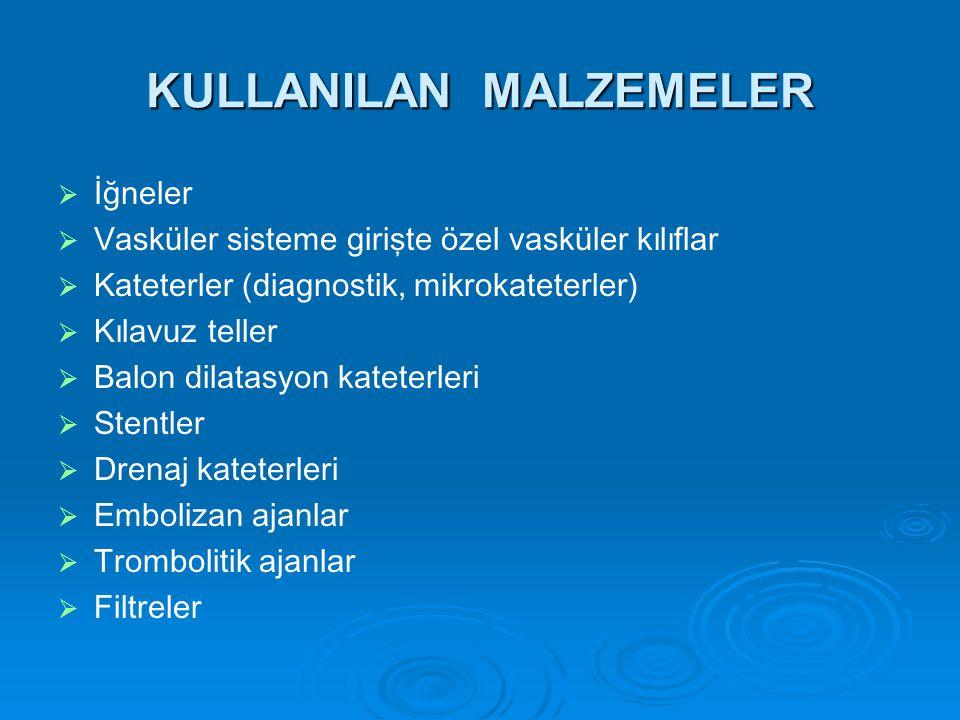 KULLANILAN MALZEMELER