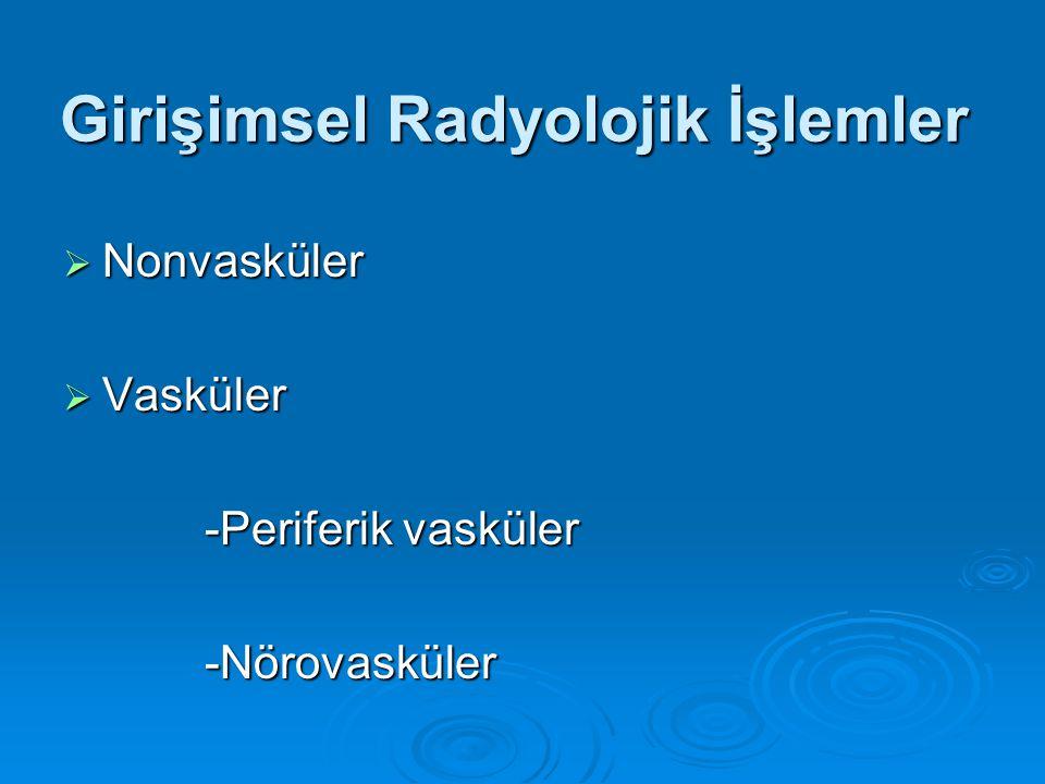 Girişimsel Radyolojik İşlemler