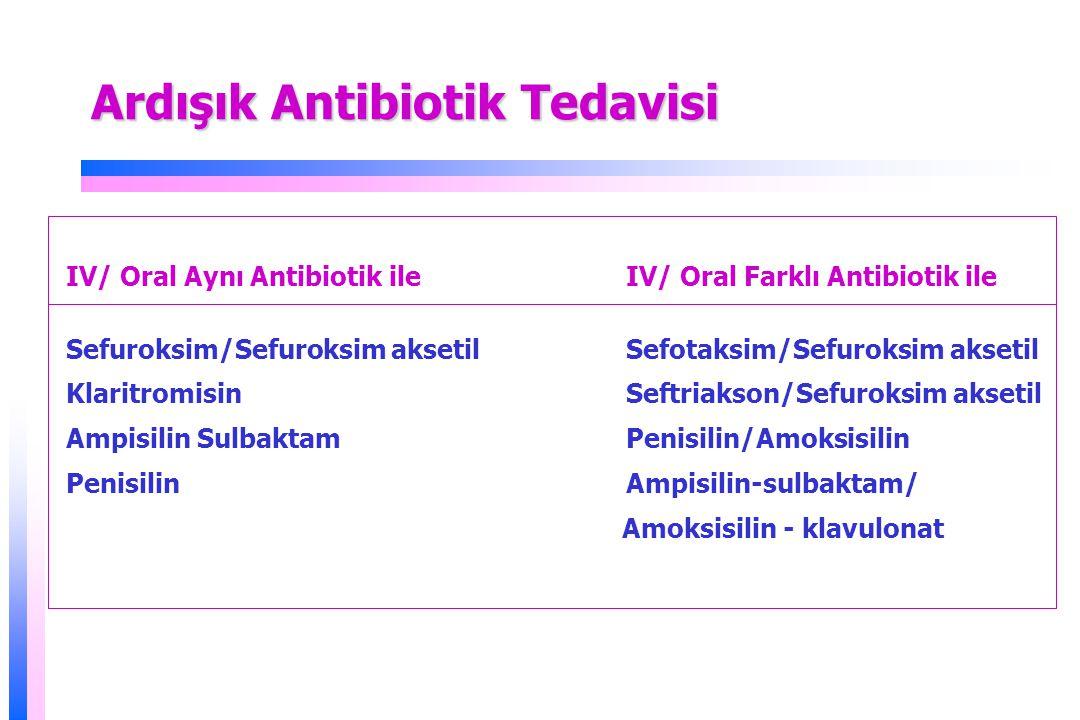 Ardışık Antibiotik Tedavisi