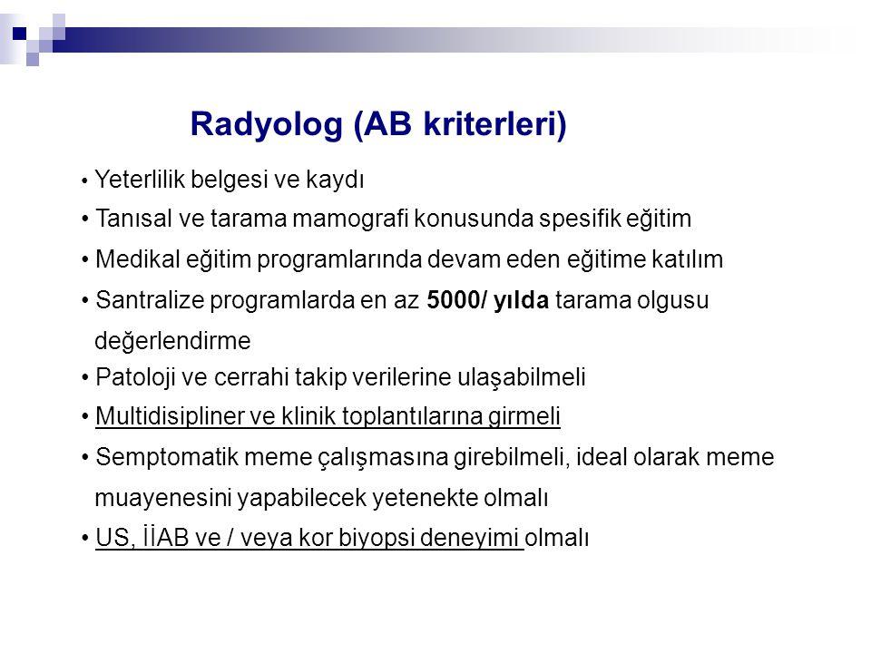 Radyolog (AB kriterleri)