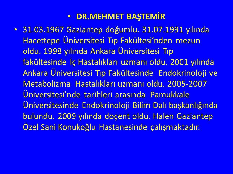 DR.MEHMET BAŞTEMİR