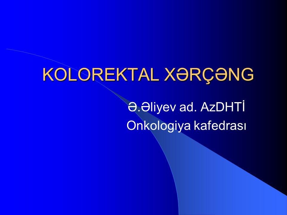 Ə.Əliyev ad. AzDHTİ Onkologiya kafedrası