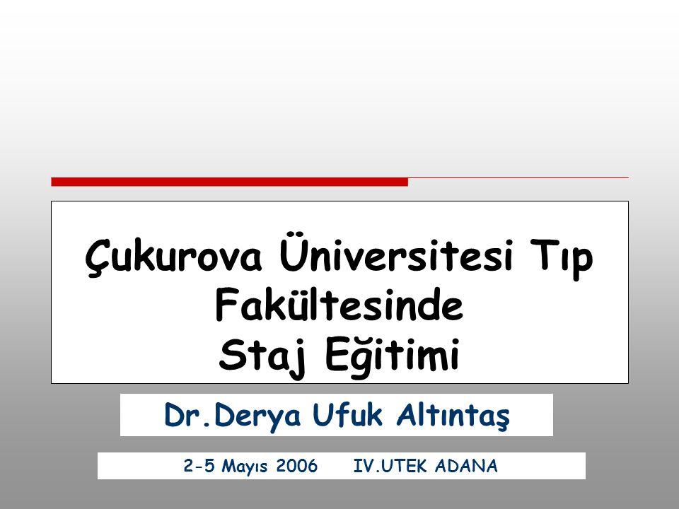 Çukurova Üniversitesi Tıp Fakültesinde Staj Eğitimi