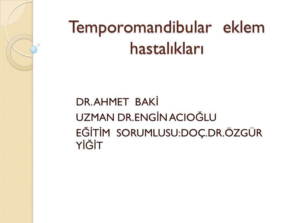 Temporomandibular eklem hastalıkları