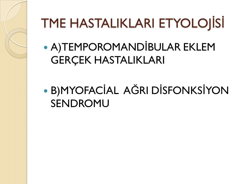 TME HASTALIKLARI ETYOLOJİSİ