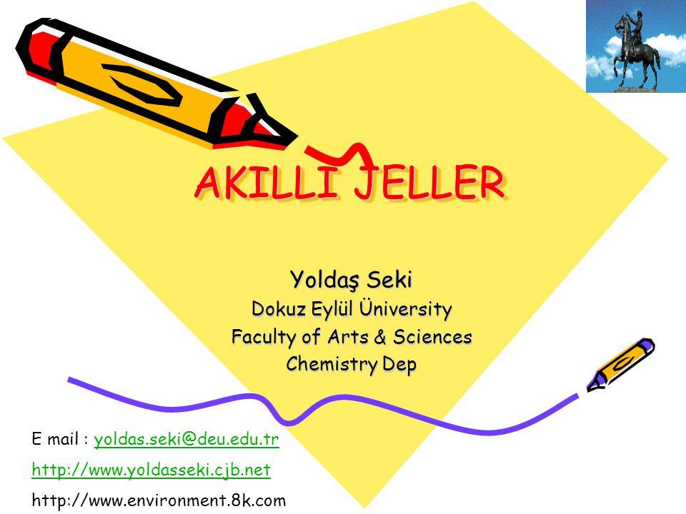 AKILLI JELLER Yoldaş Seki Dokuz Eylül Üniversity