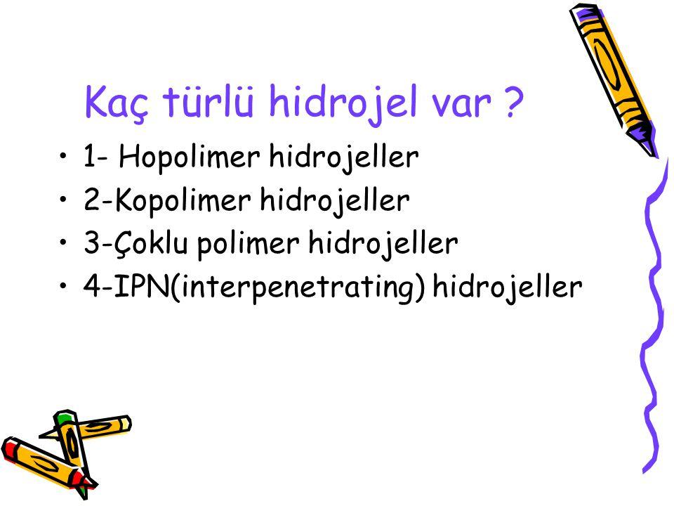 Kaç türlü hidrojel var 1- Hopolimer hidrojeller