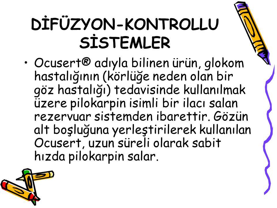 DİFÜZYON-KONTROLLU SİSTEMLER
