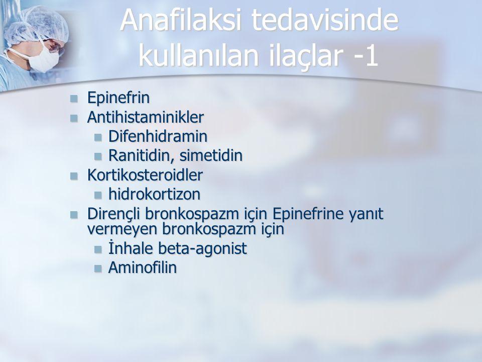 Anafilaksi tedavisinde kullanılan ilaçlar -1