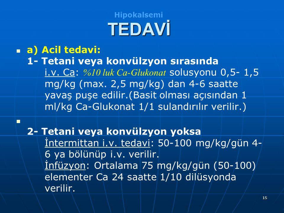 Hipokalsemi TEDAVİ.
