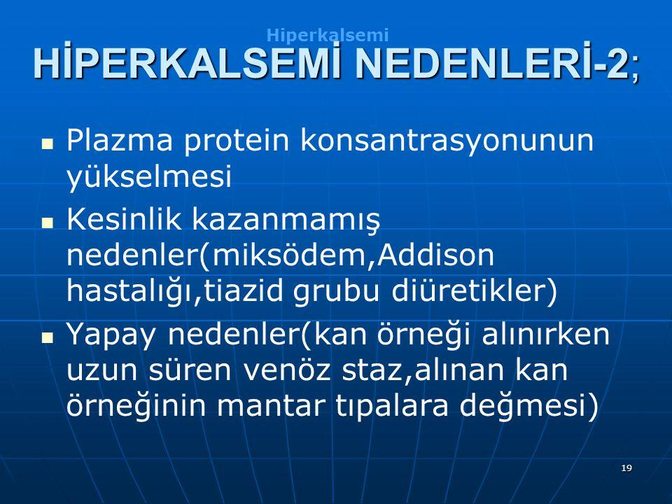 HİPERKALSEMİ NEDENLERİ-2;