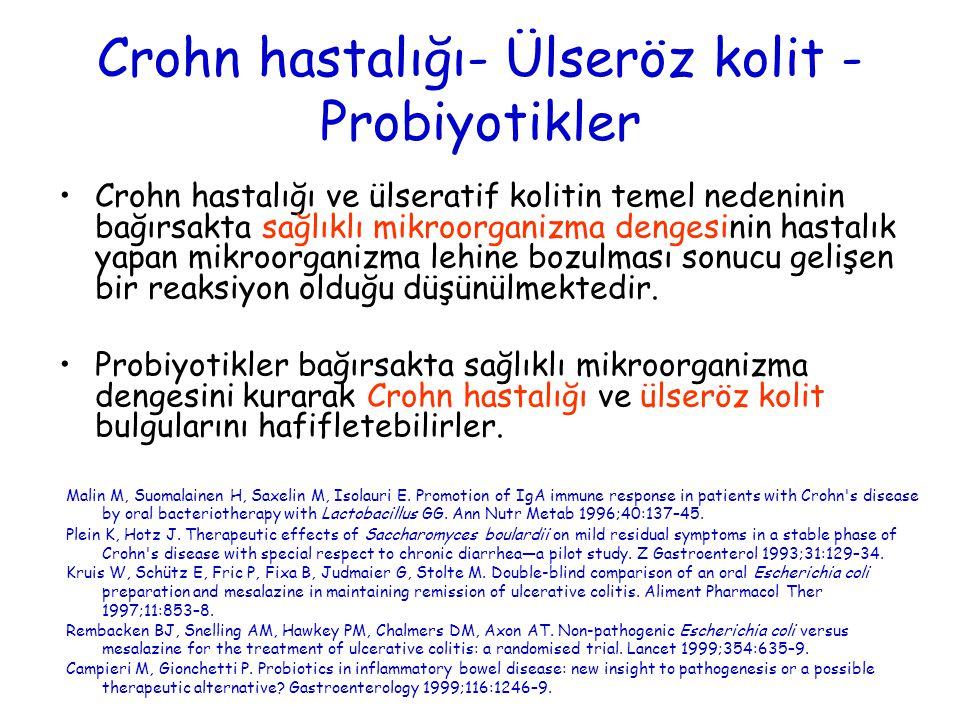 Crohn hastalığı- Ülseröz kolit -Probiyotikler