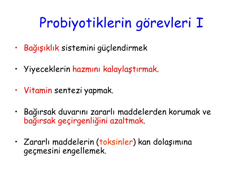 Probiyotiklerin görevleri I