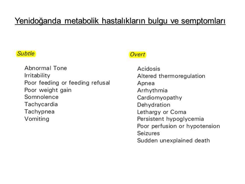 Yenidoğanda metabolik hastalıkların bulgu ve semptomları