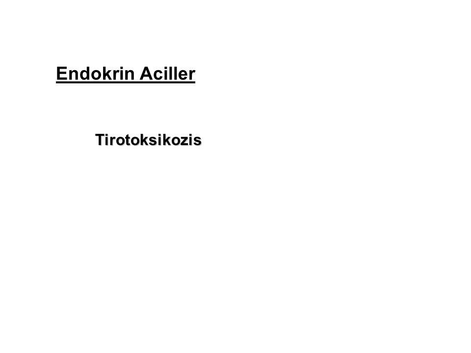 Endokrin Aciller Tirotoksikozis