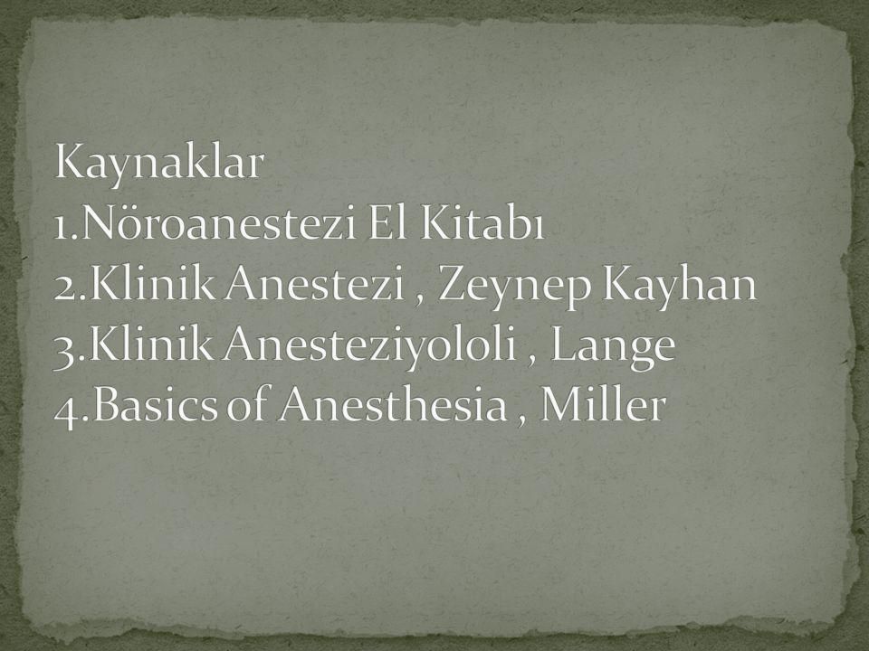 Kaynaklar 1. Nöroanestezi El Kitabı 2