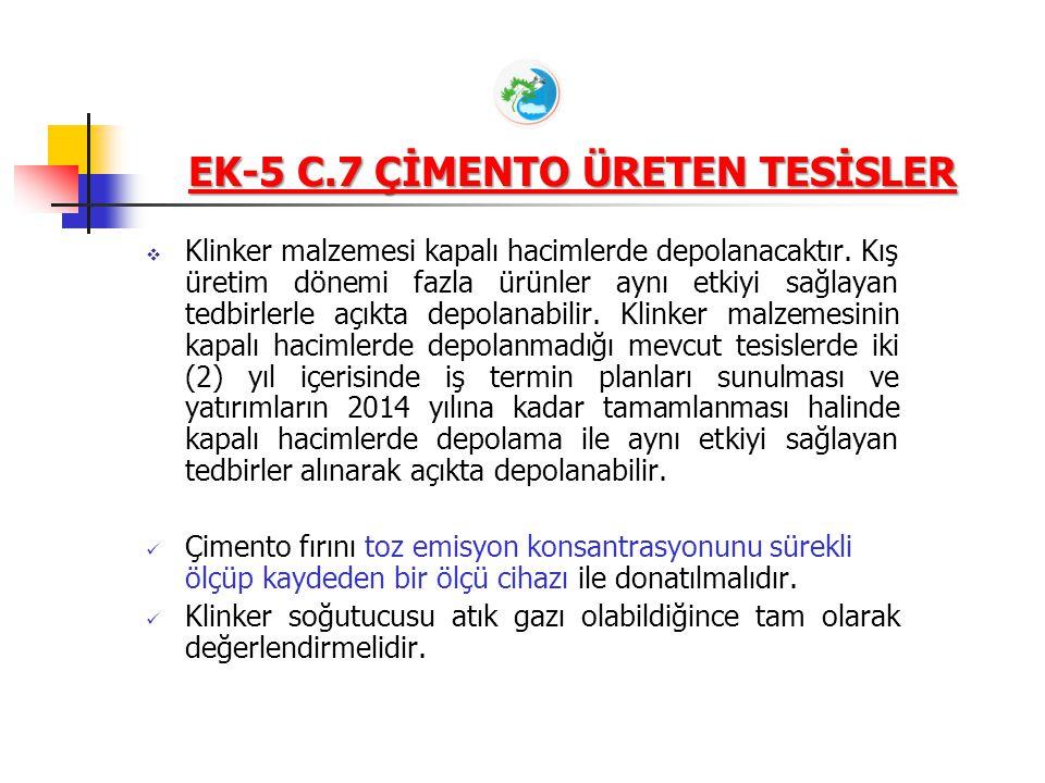 EK-5 C.7 ÇİMENTO ÜRETEN TESİSLER