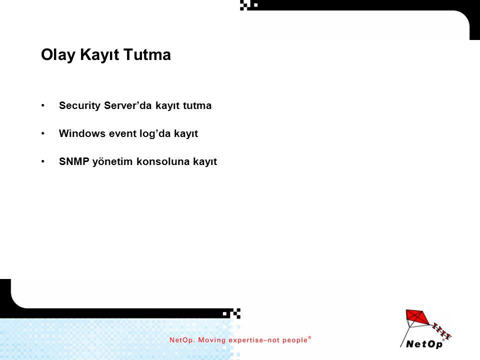 Olay Kayıt Tutma Security Server'da kayıt tutma