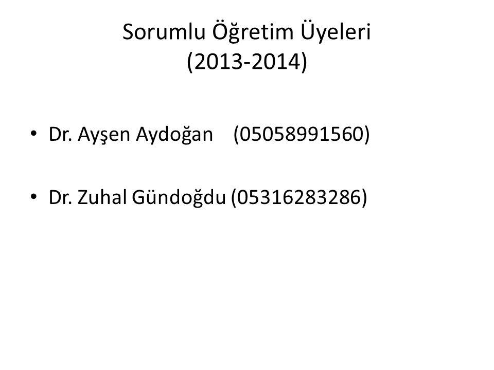 Sorumlu Öğretim Üyeleri (2013-2014)