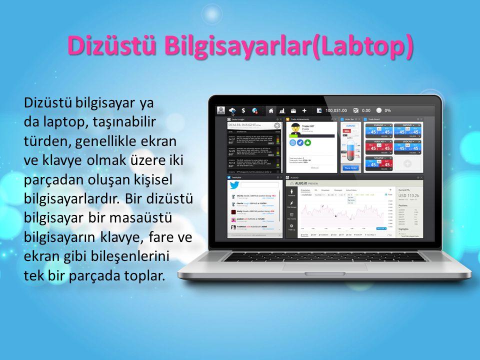 Dizüstü Bilgisayarlar(Labtop)