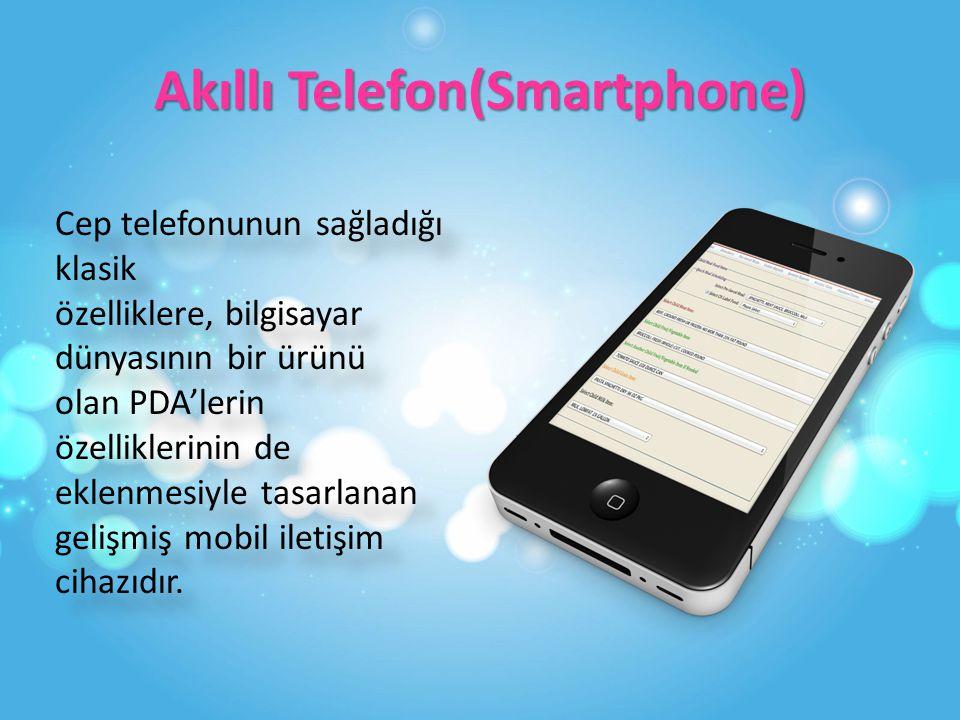 Akıllı Telefon(Smartphone)