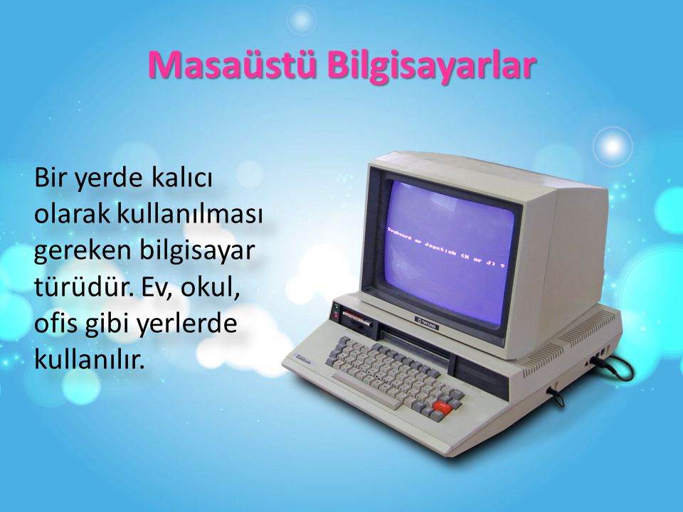 Masaüstü Bilgisayarlar