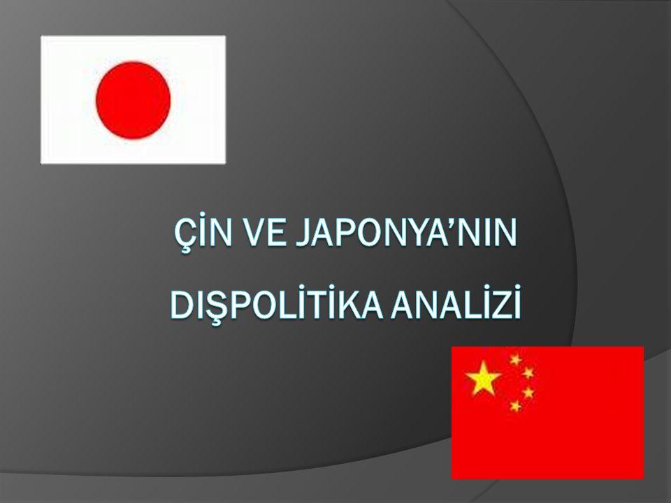 ÇİN VE JAPONYA'NIN DIŞPOLİTİKA ANALİZİ