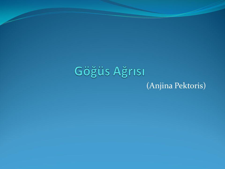 Göğüs Ağrısı (Anjina Pektoris)